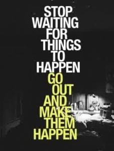 Make them happen